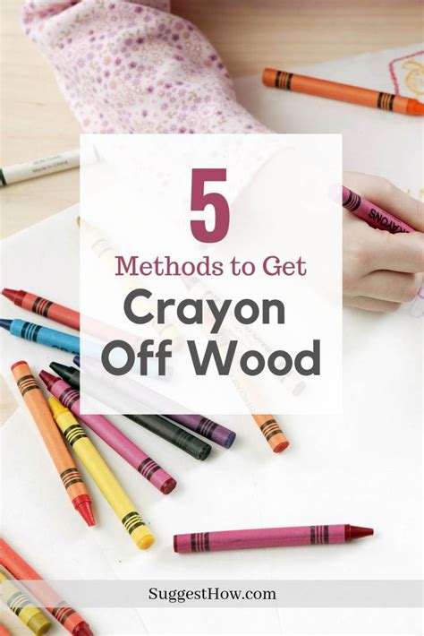 How to get crayon off of wood Image