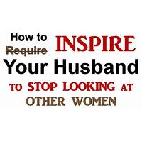 How to inspire your husband to stop looking at other women promotional code