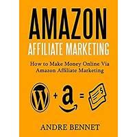How to make money online via amazon affiliate marketing 2016 edition online tutorial