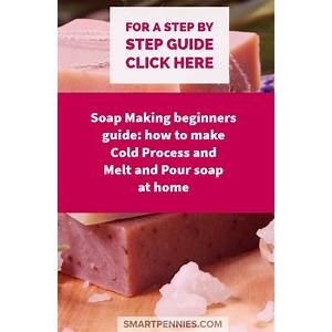 How to make soap the ultimate guide for soap making success! cold process soap making guide step by step