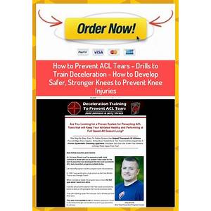 How to prevent acl tears drills to train deceleration how to develop safer, stronger knees to prevent knee injuries guides