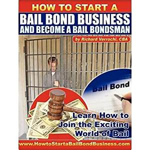 Best how to start a bail bond business and become a bail bondsman online