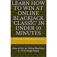 How to win at online 'classic' blackjack in under 10 minutes' scam
