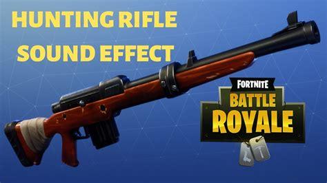 Hunting Rifle Fortnite Sound Effect