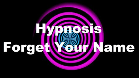 Hypnosis That Will Make You Forget Your Name