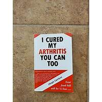 I cured my arthritis you can too offer