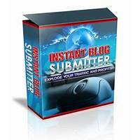 Instant blog submitter immediately