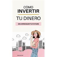 Inversiones y negocios paso a paso: aprende, invierte y gana dinero! immediately