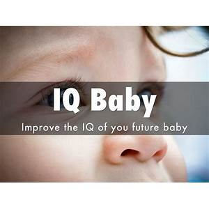 Buying iq baby improve the iq of your future baby