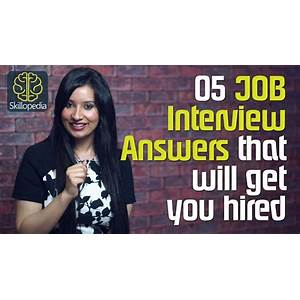 Job interview answers that will get you hired! cheap