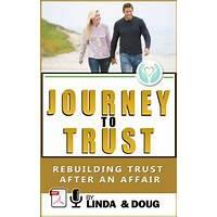 Journey to trust: rebuilding trust after an affair secrets