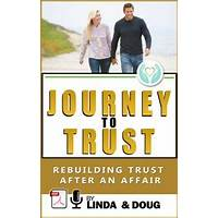 Journey to trust: rebuilding trust after an affair comparison