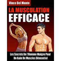 La musculation efficace par vince delmonte instruction