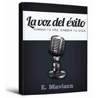 La voz del exito: cambia tu voz, cambia tu vida online coupon