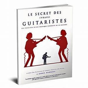 Le secret des vrais guitaristes guide
