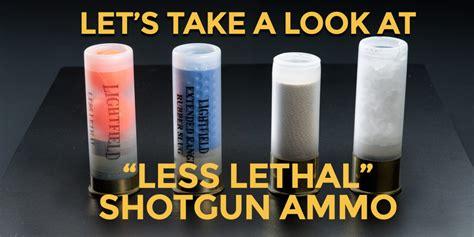 Less Than Lethal Shotgun Ammo