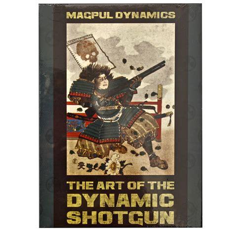 Magpul Dynamics Art Of The Dynamic Shotgun