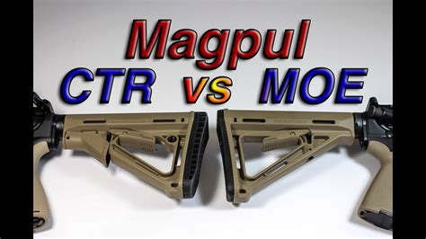Magpul MOE Vs CTR Stock Comparison