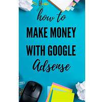 Make money with google! tutorials