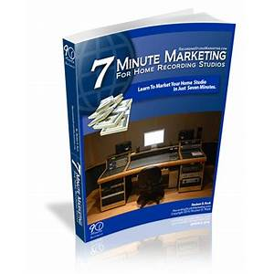 Market and promote your home recording studio business recordingstudiomarketing com methods