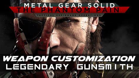 Mgsv How To Unlock All Legendary Gunsmith