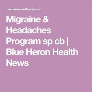 Migraine & headaches program ? blue heron natural health news discount