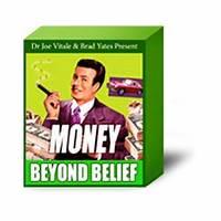 Money beyond belief by dr joe vitale and brad yates scam
