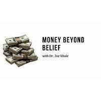 Money beyond belief by dr joe vitale and brad yates inexpensive