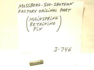MOSSBERG 500 MAINSPRING RETAINING PIN J-746 EBay