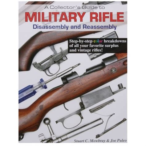 MOWBRAY PUBLISHING Military Rifle-Assembly And Disassembly