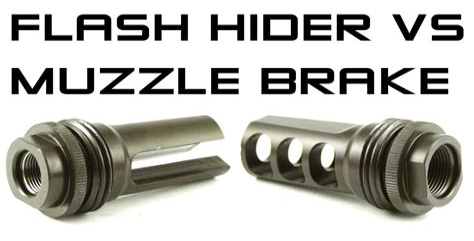 Muzzle Brake Vs Suppressor