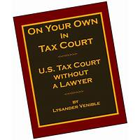 On your own in tax court, u s tax court without a lawyer discount