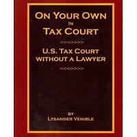 Cash back for on your own in tax court, u s tax court without a lawyer
