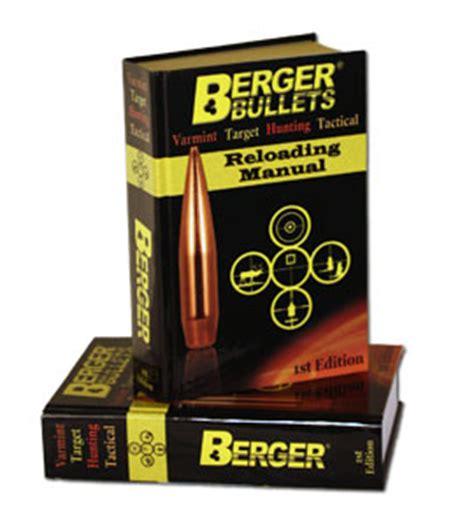 Onsale Reloading Manual1st Edition Berger Bullets