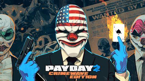 Payday 2 Crimewave Trailer