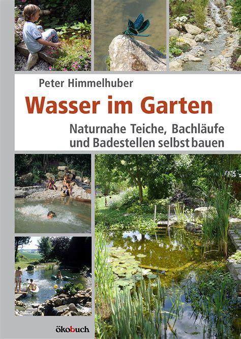 Peter Himmelhuber Wasser Im Garten