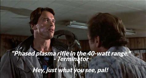 Plasma Rifle In The 40 Watt Range Quote