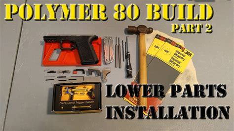 Polymer 80 Lower Parts Install