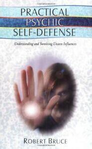 Practical Psychic Self Defense Understanding