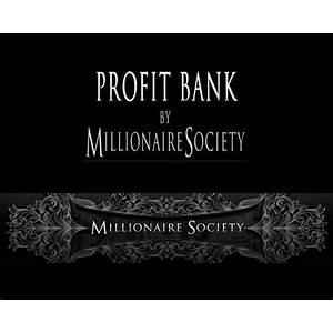 Profit bank by millionaire society offer