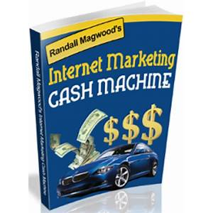 Randall magwood's internet marketing cash machine promotional codes
