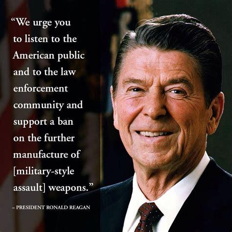 Reagan Assault Rifle Quote