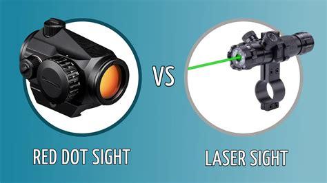 Red Dot Scope Vs Laser Sight