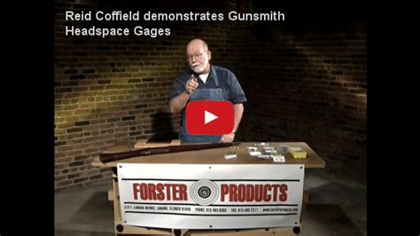 Reid Coffield Demonstrates Forster Products Gunsmith Headspace Gages Gauges