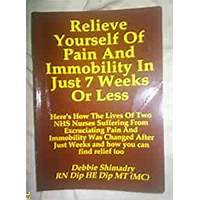 Relieve yourself of pain and immobility in just 7 weeks or less scam?