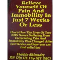Relieve yourself of pain and immobility in just 7 weeks or less discounts
