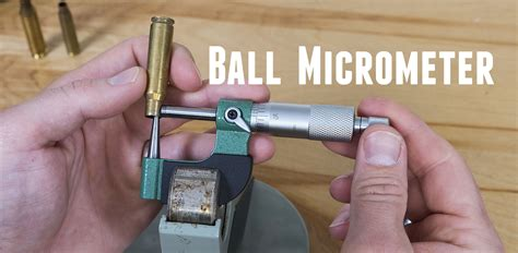 Reloading Essentials Rcbs Vernier Ball Micrometer