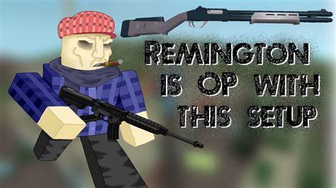 Remington 870 Attachments Roblox