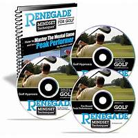 Renegade mental golf that works