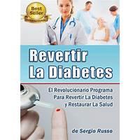 Revertir la diabetes tipo 2 y pre diabetes, domine diabetes tipo 1 experience